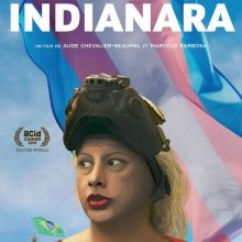 « Indianara », un film de Aude Chevalier-Beaumel et Marcelo Barbosa (2019)