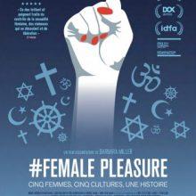« #Female pleasure », un film de Barbara Miller (2019)